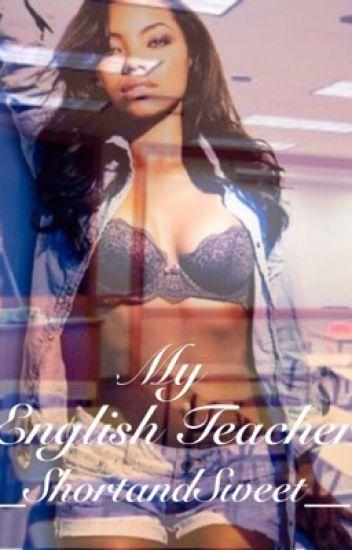 My English Teacher #Wattys2016