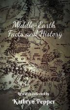 Middle-Earth Facts and History by WiseWolf1000