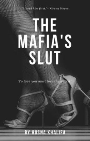 The Mafia's SLUT by rosehearted_