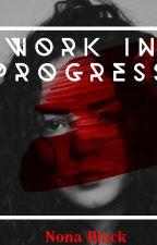 work in progress  by Nonachas