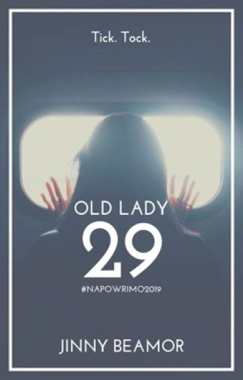 Old Lady   29 #NaPoWriMo2019
