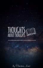 Thoughts About Thoughts by Sherlock_Loki