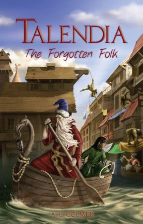 Talendia: The Forgotten Folk by AEColmer