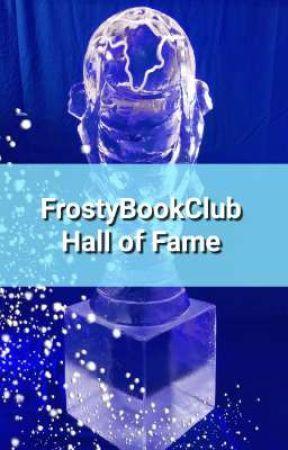 FrostyBookClub Hall of Fame  by FrostyBookClub