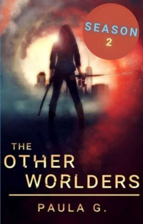 The Otherworlders (Season 2) by paulapdx