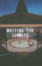 Waiting For Summers by marksrdx
