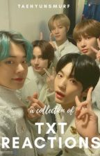 TXT REACTIONS by TaehyunSmurf