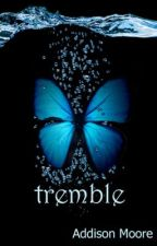 Tremble (Celestra Series Book 2) by AddisonMoore