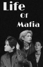 The Life of Mafia by samlix_02