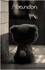 Abandon Me by Sunny-J