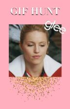glee ✑ GIF HUNT by mmxiinarry