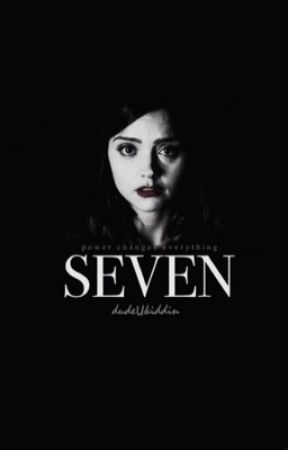 SEVEN I S2G if U read this shit I will find U & murder U it's unedited. by rin_epub