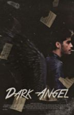 Dark Angel [Z.M.]  by LeidySanchez072