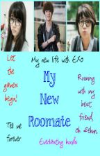 My New Roommate (An EXO FF) by Amazingly_Random