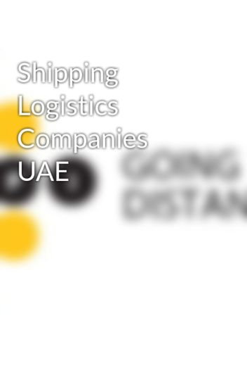Shipping Logistics Companies UAE - Total Freight