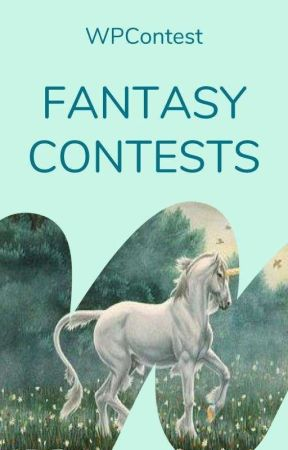 Fantasy Contests by WattpadContests
