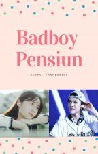 Badboy Pensiun by AzaleaSz