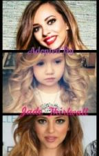 Adopted By Jade Thirlwall by castlefanfics_4u