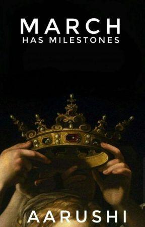 march has milestones || entry by honeyedhymns