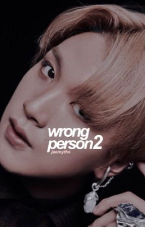 Wrong Person 2 | Markhyuck by jaemyths