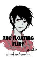 The Floating Flirt (Marshall Lee x Reader) by blueredblack