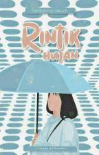 Rintik Hujan  by Ejaaadvz
