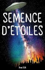 Semence d'étoiles by isa_lit