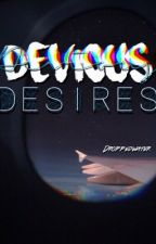 Devious Desires by droppedwater