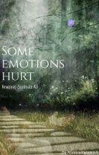 Some emotions hurt | Newtmas by XGookieXWookieX