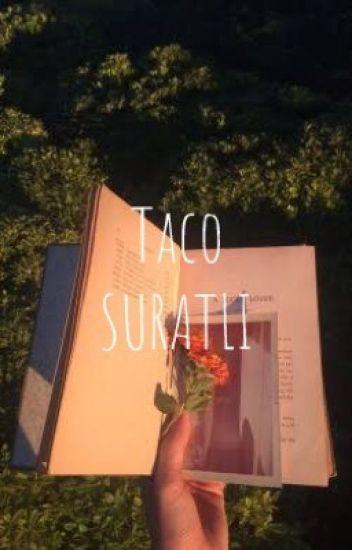 Taco Suratlı!