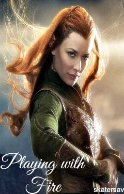 Playing With Fire Legolas Tauriel Skatersav Wattpad