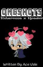Oneshots(Estarossa x Reader) by AcesFuckingCrazy