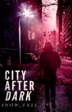 City After Dark by Snow_fxll