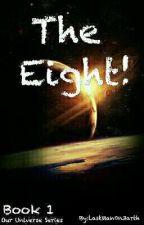 The Eight! by LastMan0n3arth