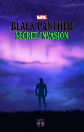 Black Panther 2 | Secret Invasion by -_exotic_butters_-