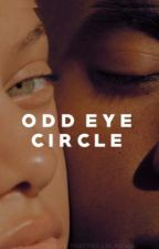 Odd Eye Circle  by ThatTrillBlasian
