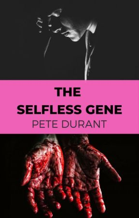 The Selfless Gene by PeteDur