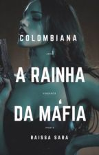 Rainha da Máfia by raissasara01