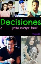 Decisiones (Harry Styles y Tu) by TayraW