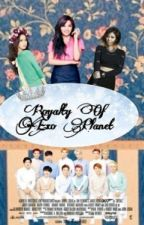 Royalty Of Exo Planet (Exo Fanfiction) by NotOnlyHuman