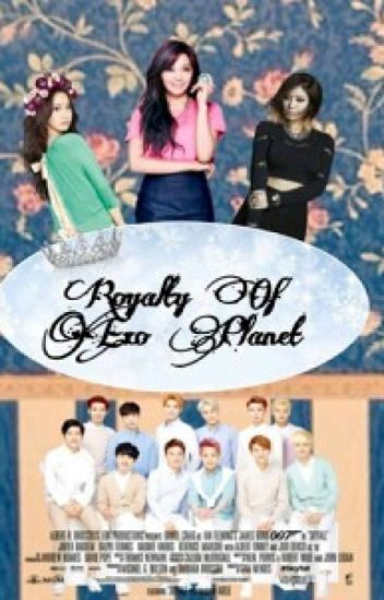 Royalty Of Exo Planet (Exo Fanfiction)