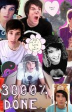 Danisnotonfire Imagines (Dan Howell) by Trinisnotonfire