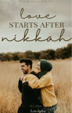 Love starts after Nikkah by I-m-laiba