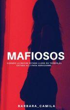 Mafiosos © [Editando] by barbara_camila