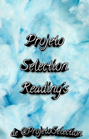 Projeto Selection Reading's by ProjetoSelection