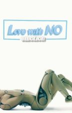 Love with NO Emotion: Chapter Septentrio by MB-X-KR