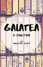Galatea: Collected Poems by Andreth88