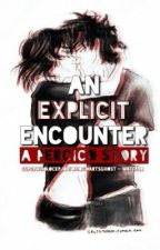 An Explicit Encounter- A Percico Story by SuperwholockPJO