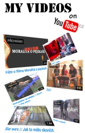 My videos on YouTube by jajafilmE2