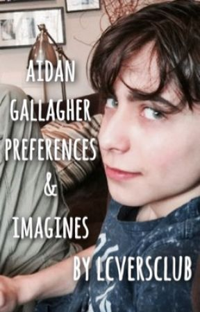 aidan gallagher»preferences/ imagines by lcversclub